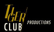 Tiger Club Productions